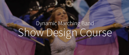 Band Director Essentials - Dynamic Marching Band Show Design